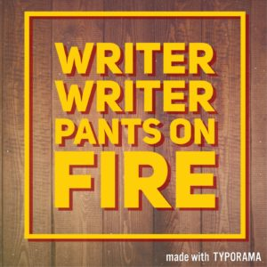 Writer Writer Pants on Fire Podcast